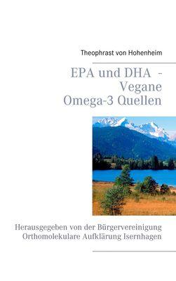 EPA und DHA  - Vegane Omega-3 Quellen