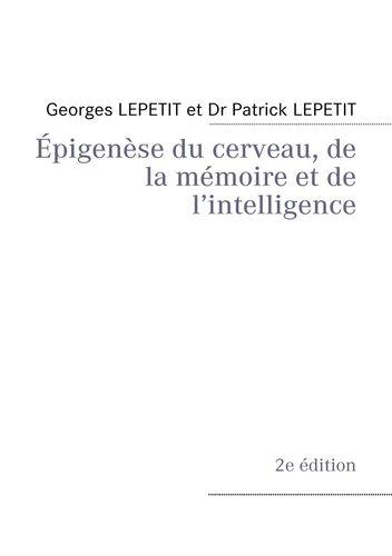 Épigenèse du cerveau, de la mémoire et de l'intelligence