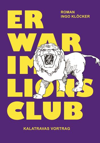 Er war im Lions Club