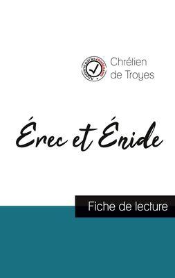 Érec et Énide de Chrétien de Troyes (fiche de lecture et analyse complète de l'oeuvre)