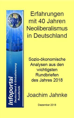 Erfahrungen mit 40 Jahren Neoliberalismus in Deutschland