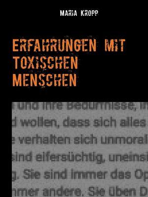 Erfahrungen mit Toxischen Menschen