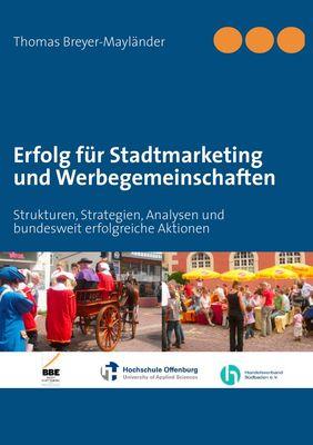 Erfolg für Stadtmarketing und Werbegemeinschaften