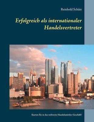 Erfolgreich als internationaler Handelsvertreter