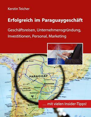 Erfolgreich im Paraguaygeschäft
