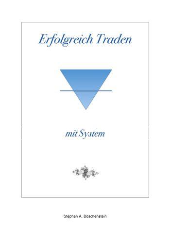 Erfolgreich Traden mit System