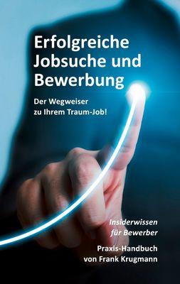 Erfolgreiche Jobsuche und Bewerbung