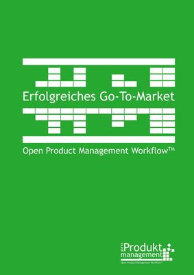 Erfolgreiches Go-to-Market nach Open Product Management Workflow