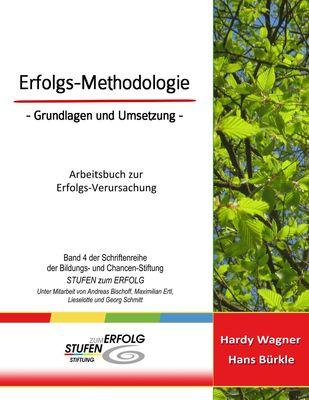 Erfolgs-Methodologie - Grundlagen und Umsetzung