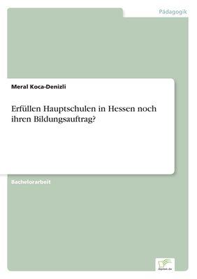 Erfüllen Hauptschulen in Hessen noch ihren Bildungsauftrag?