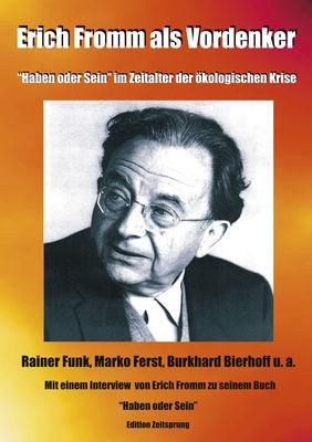 Erich Fromm als Vordenker