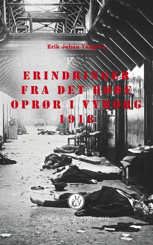 Erindringer fra det røde oprør i Vyborg 1918