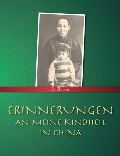Erinnerungen an meine Kindheit in China