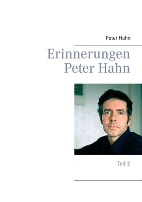 Erinnerungen Peter Hahn