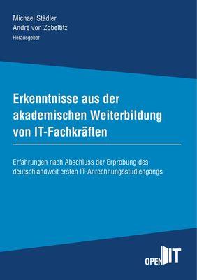 Erkenntnisse aus der akademischen Weiterbildung von IT-Fachkräften