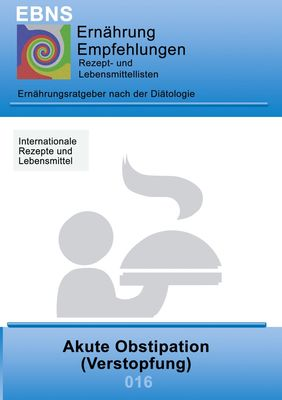 Ernährung bei Akute Obstipation