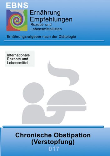 Ernährung bei Chronischer Obstipation (Verstopfung)