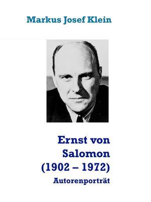 Ernst von Salomon (1902 – 1972)