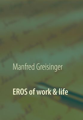 EROS of work and life