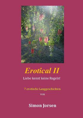 Erotical II - 7 erotische Langgeschichten