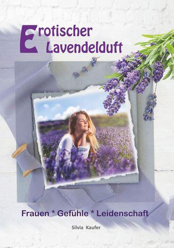 Erotischer Lavendelduft