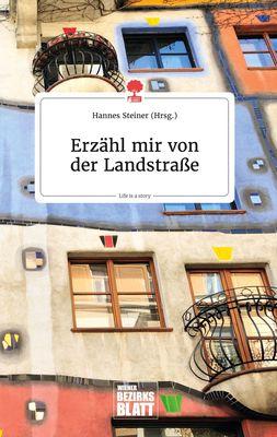 Erzähl mir von der Landstraße. Life is a Story - story.one