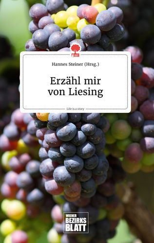Erzähl mir von Liesing. Life is a Story - story.one