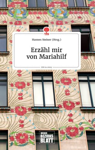 Erzähl mir von Mariahilf. Life is a Story - story.one
