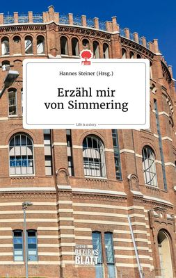 Erzähl mir von Simmering. Life is a Story - story.one