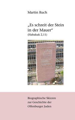 """""""Es schreit der Stein in der Mauer"""" (Habakuk 2,11)"""