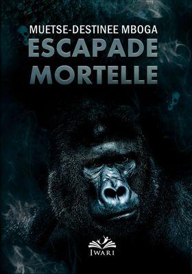 Escapade Mortelle
