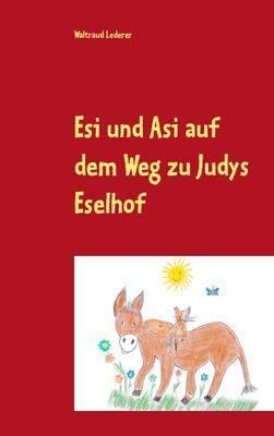 Esi und Asi auf dem Weg zu Judys Eselhof