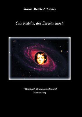 Esmeralda, der Zweitmensch