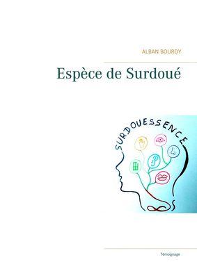Espèce de Surdoué