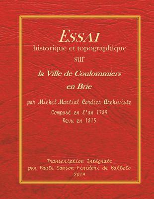 Essai historique et topographique sur la ville de Coulommiers en Brie