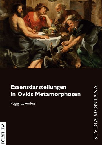 Essensdarstellungen in Ovids Metamorphosen