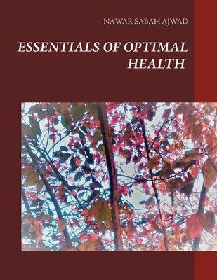 Essentials of Optimal Health