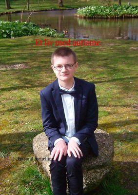 Et liv med autisme.
