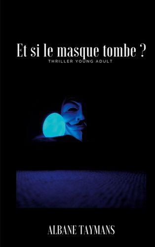 Et si le masque tombe ?