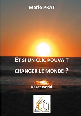 Et si un clic pouvait changer le monde?
