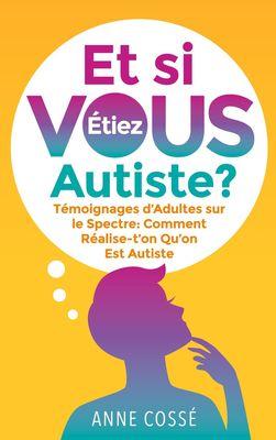 Et si VOUS étiez Autiste ?