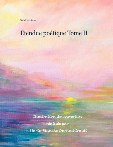 Étendue poétique Tome II