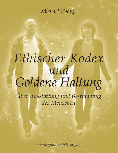 Ethischer Kodex und Goldene Haltung