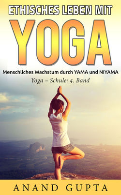 Ethisches Leben mit Yoga