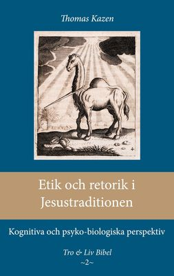 Etik och retorik i Jesustraditionen
