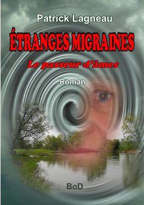 Étranges migraines