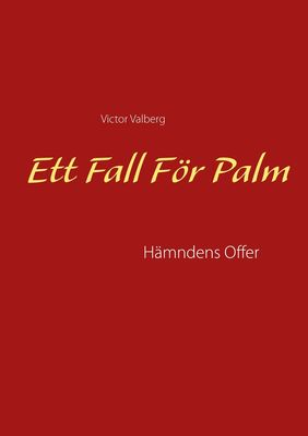 Ett Fall För Palm