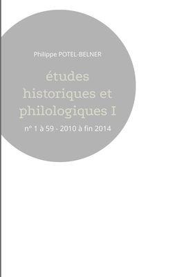 Études historiques et philologiques I