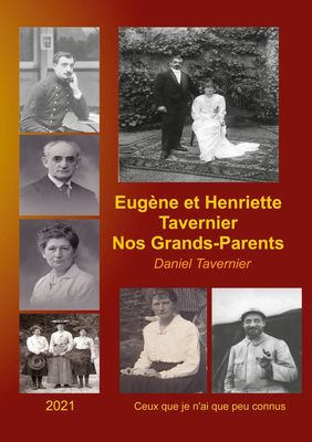 Eugène et Henriette Tavernier nos Grands-Parents