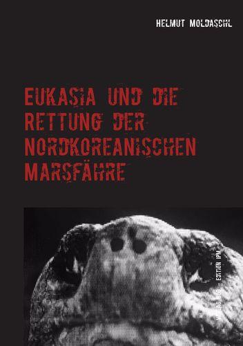 Eukasia und die Rettung der Nordkoreanischen Marsfähre